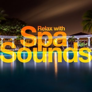 Relax with Spa Sounds