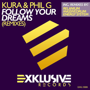 Follow Your Dreams (Remixes)