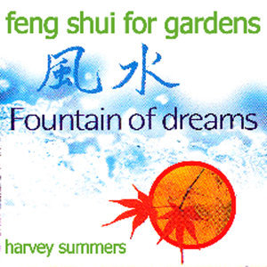 Feng Shui For Gardens - Fountain Of Dreams