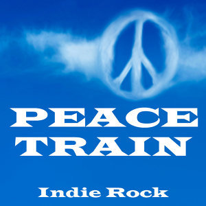 Peace Train - Indie Rock