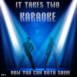 It Takes Two Karaoke Vol 2