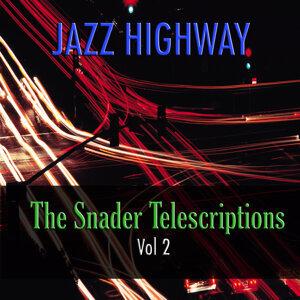 Jazz Highway: The Snader Telescriptions, Vol. 2
