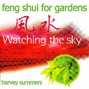 Feng Shui For Gardens - Watching The Sky