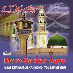 Mere Sarkar Aaye - Islamic Naats