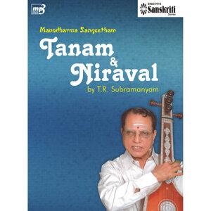 Manodharma Sangeetham - Tanam & Niraval -  T.R.Subramanyam