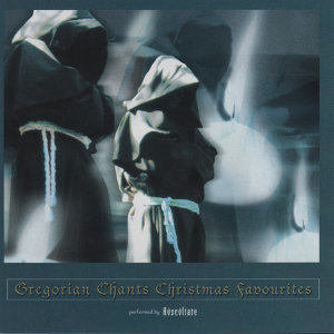 Gregorian Chants Christmas Favourites