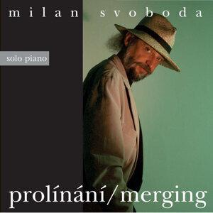 Milan Svoboda - Merging