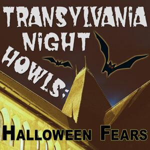 Transylvania Night Howls: Halloween Fears