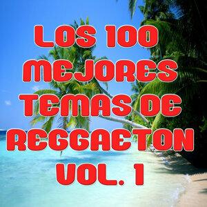 Los 100 mejores temas de Reggaeton Vol 1