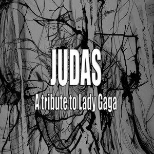 Judas (A tribute to Lady Gaga)