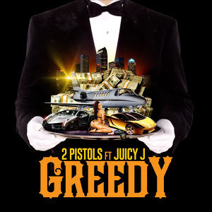 Greedy (feat. Juicy J)