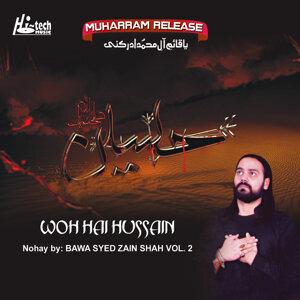 Woh Hai Hussain Vol. 2 - Islamic Nohay