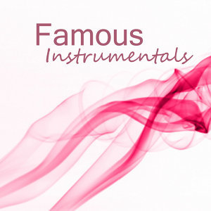 Famous Instrumental Songs: Soft Instrumental Songs