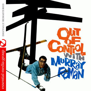 Out Of Control (Digitally Remastered)
