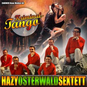 Hazy Osterwald Sextett - Kriminal-Tango