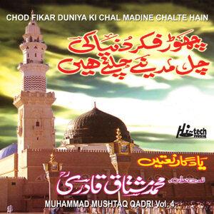 Chod Fikar Duniya Ki Chal Madine Chalte Hain Vol. 4 - Islamic Naats