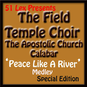 51 Lex Presents Peace Like A River Medley