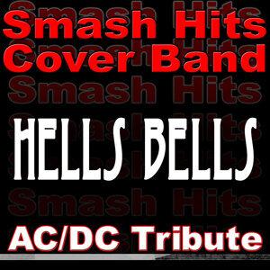 Hells Bells - AC/DC Tribute