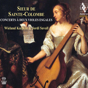 Sainte Colombe: Concerts à deux violes esgales