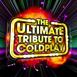 The Ultimate Tribute To Coldplay