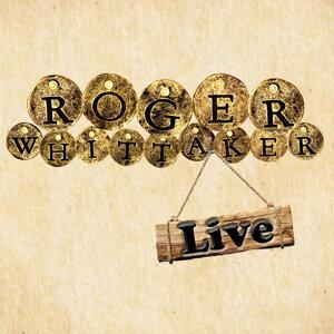 Roger Whittaker Live