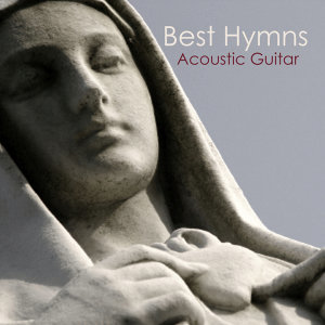 Acoustic Guitar: Tribute to Best Hymns