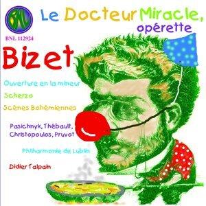 Bizet: Le Docteur Miracle - Opéra en un acte
