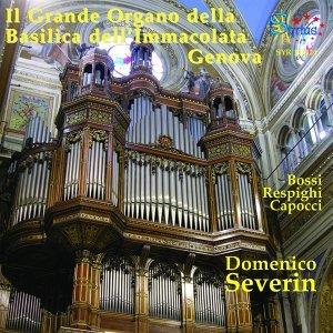 Bossi & Respighi: Il grande organo della basilica dell'immacolata Genova