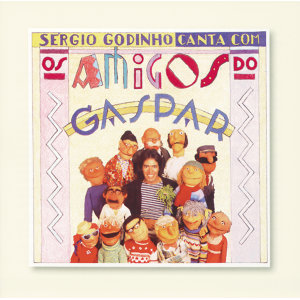 Sérgio Godinho Canta Com Os Amigos De Gaspar