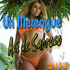 Un Merengue Asi de Sabroso (2012)