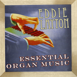 Essential Organ Music