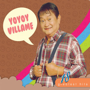 18 greatest hits yoyoy villame