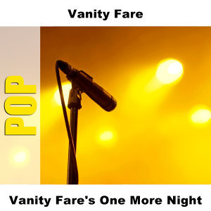 Vanity Fare's One More Night