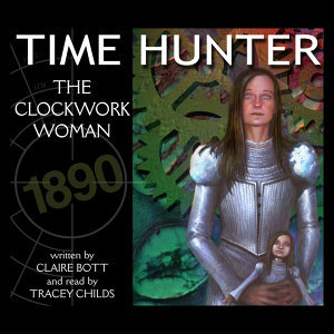Time Hunter - The Clockwork Woman