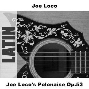 Joe Loco's Polonaise Op.53