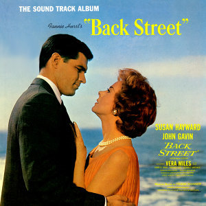 "Fannie Hurst's ""Back Street"" - Soundtrack"