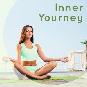 Inner Yourney – Spiritual Music for Meditation, Yoga, Pilates, Healing Nature Sounds, Echoes of Nature