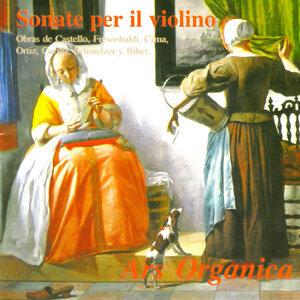 Sonate per il violino - Obras de Castello, Frescobaldi, Cima, Ortiz, Correa, Schmelzer y Biber