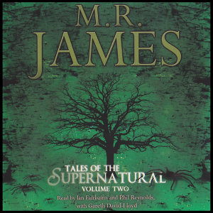 M.R. James - Tales Of The Supernatural - Volume 2