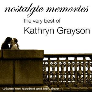 Nostalgic Memories-The Very Best Of Kathryn Grayson-Vol. 143