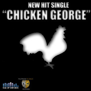 Chicken George - Single