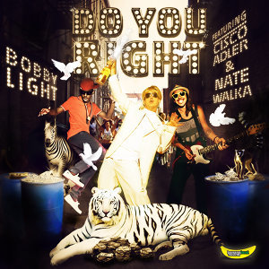 Do You Right (feat. Nate Walka & Cisco Adler) - Single
