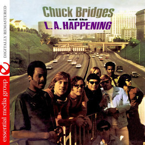 Chuck Bridges And The L.A. Happening (Digitally Remastered)