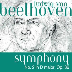 Ludwig van Beethoven: Symphony No. 2 in D major, Op. 36
