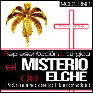 El Misterio de Elche. Representación Litúrgica Patrimonio de la Humanidad. Versión Actual