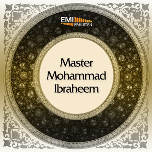 Best of Master Mohammad Ibraheem
