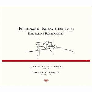 Ferdinand Rebay. Der kleine Rosengarten