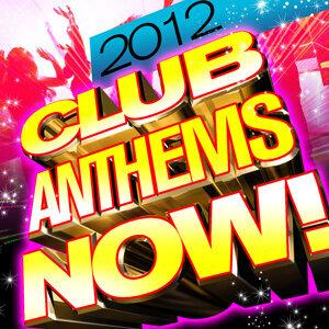 Club Anthems Now! 2012