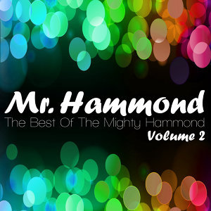 The Best Of The Mighty Hammond Volume 2