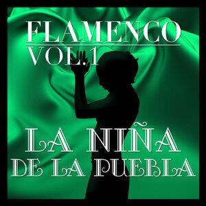 Flamenco: La Niña de la Puebla Vol.1